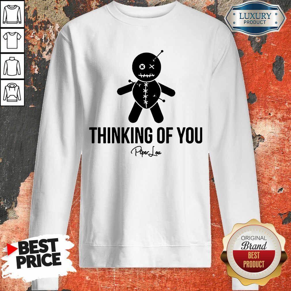 Thinking Of You Sweatshirt