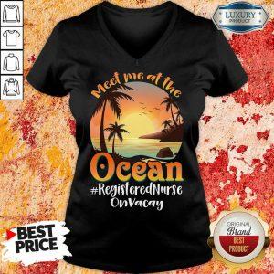 At The Ocean Registered Nurse On Vacay V-neck
