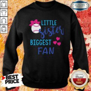 Baseball Little Sister Biggest Fan Sweatshirt