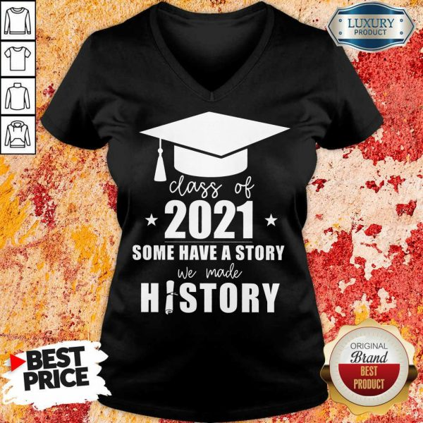 Class Of 2021 Story We Made History V-neck