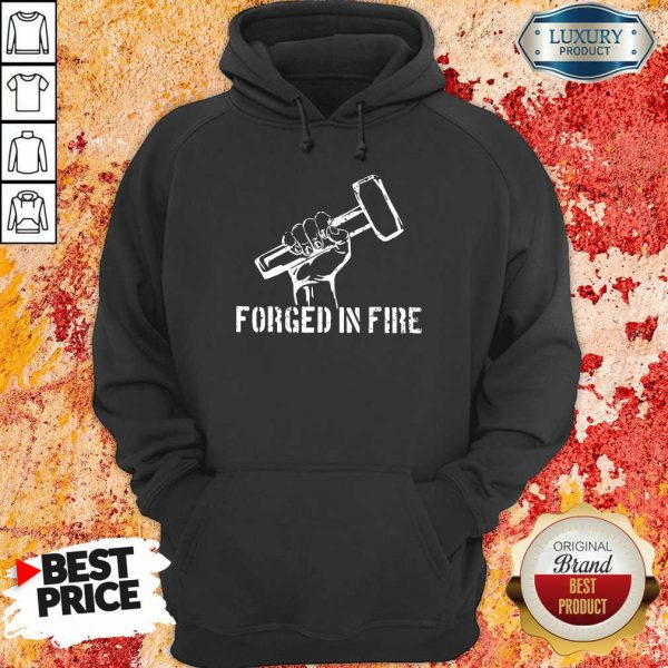 Forged In Fire Hoodie