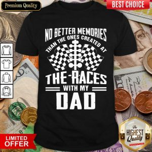 My Dad Dirt Track Racing Memories Shirt