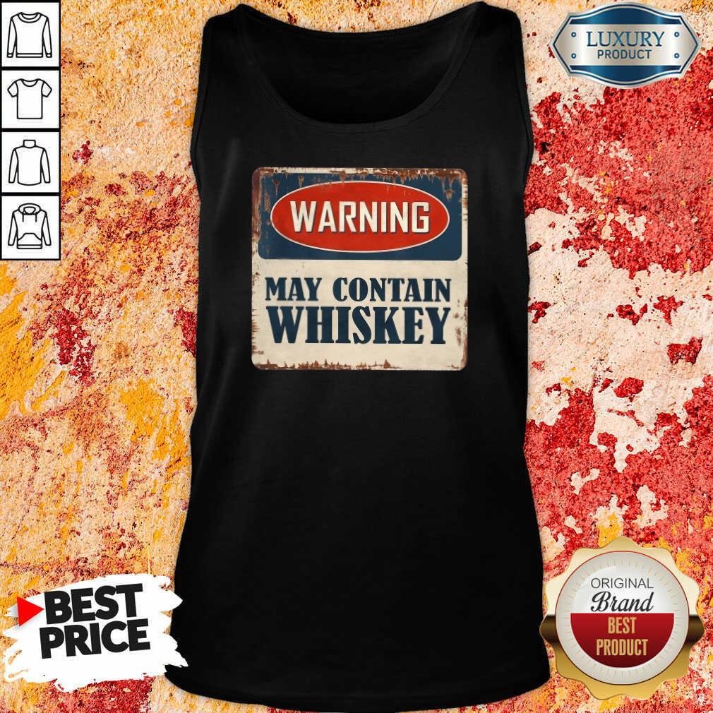 Warning May Contain Whiskey Tank Top